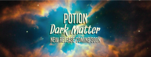 Potion: Dark Matter-Single FB Cover Announcement