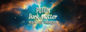Potion: Dark Matter-Single FB Cover Announcement